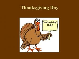 Thanksgiving Day Thanksgiving Day What are some typical