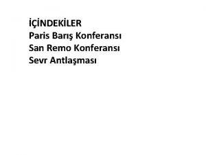 NDEKLER Paris Bar Konferans San Remo Konferans Sevr