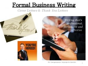 Formal Business Writing Cover Letters Thank You Letters