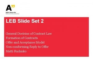 LEB Slide Set 2 General Doctrine of Contract