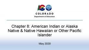 Chapter 8 American Indian or Alaska Native Native