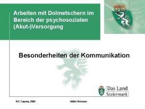 Arbeiten mit Dolmetschern im Bereich der psychosozialen AkutVersorgung