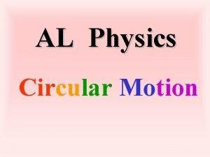 AL Physics Circular Motion Circular motion Revision Circular