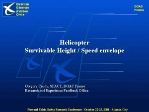 Direction Gnrale Aviation Civile Helicopter Survivable Height Speed