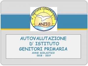 AUTOVALUTAZIONE D ISTITUTO GENITORI PRIMARIA ANNO SCOLASTICO 2018