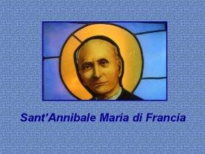 SantAnnibale Maria di Francia SantAnnibale Maria Di Francia