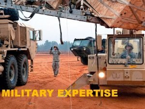MILITARY EXPERTISE LEARNING OUTCOMES Recognize and be able