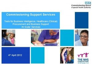 Commissioning Support Services Commissioning Development Programme Tests for