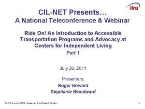 CILNET Presents A National Teleconference Webinar Ride On