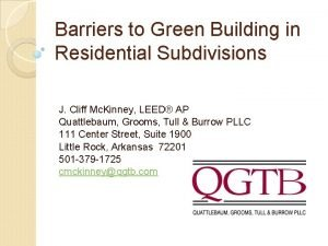 Barriers to Green Building in Residential Subdivisions J