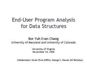 EndUser Program Analysis for Data Structures BorYuh Evan
