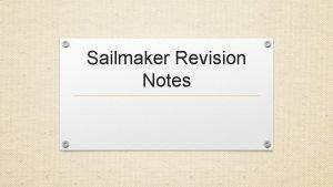 Sailmaker Revision Notes Key Themes The key themes