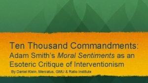 Ten Thousand Commandments Adam Smiths Moral Sentiments as