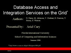Database Access and Integration Services on the Grid