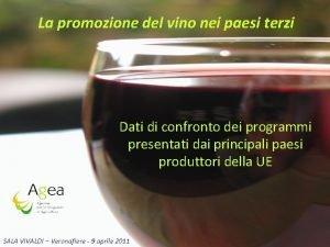 La promozione del vino nei paesi terzi Dati