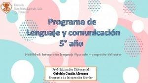 Programa de Lenguaje y comunicacin 5 ao Habilidad