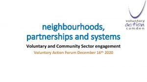 neighbourhoods partnerships and systems Voluntary and Community Sector