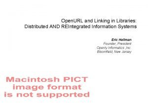 Open URL and Linking in Libraries Distributed AND