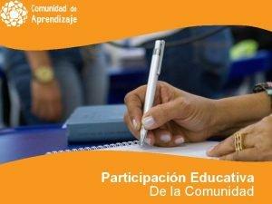 Participacin Educativa De la Comunidad Formas de Participacin