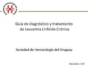 Gua de diagnstico y tratamiento de Leucemia Linfoide