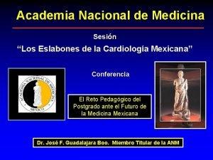 Academia Nacional de Medicina Sesin Los Eslabones de