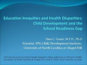 Education Inequities and Health Disparities Child Development and