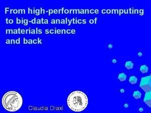 From highperformance computing to bigdata analytics of materials