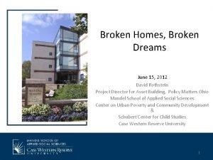 Broken Homes Broken Dreams June 15 2012 David