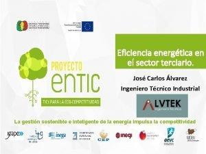 Eficiencia energtica en el sector terciario Jos Carlos