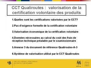 CCT Qualiroutes valorisation de la certification volontaire des