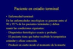 Paciente en estadio terminal Enfermedad terminal De las