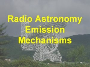 Radio Astronomy Emission Mechanisms Recipe for Radio Waves