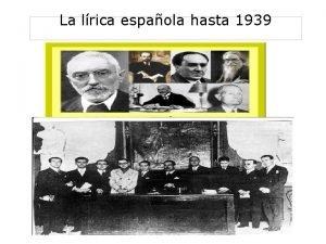 La lrica espaola hasta 1939 La lrica espaola