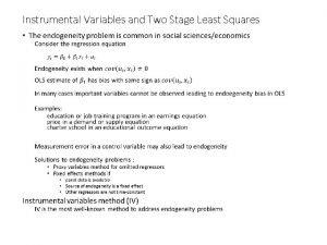 Instrumental Variables and Two Stage Least Squares Instrumental