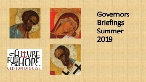 Governors Briefings Summer 2019 Trustees have approved the