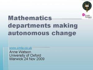 Mathematics departments making autonomous change www cmtp co