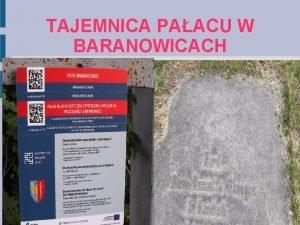 TAJEMNICA PAACU W BARANOWICACH CZARNA DAMA W BARANOWICKIM
