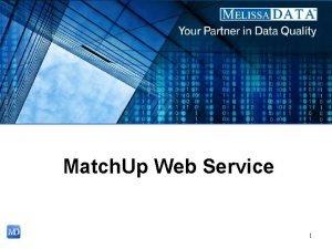 Match Up Web Service 1 Introduction Match Up