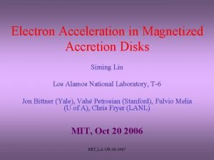 Electron Acceleration in Magnetized Accretion Disks Siming Liu