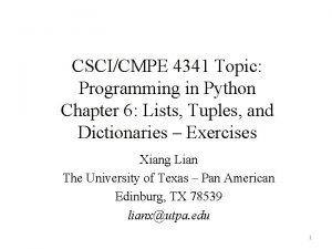 CSCICMPE 4341 Topic Programming in Python Chapter 6