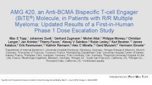 AMG 420 an AntiBCMA Bispecific Tcell Engager Bi