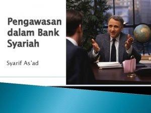 Pengawasan dalam Bank Syariah Syarif Asad Pengertian Pengawasan