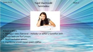 Gwers TGCh Ysgol Uwchradd Teimladau Amcan y Wers