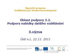 Operan program Vzdlvn pro konkurenceschopnost Oblast podpory 3