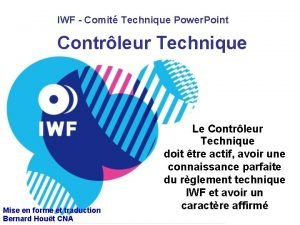 IWF Comit Technique Power Point Contrleur Technique Mise