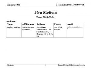 January 2008 doc IEEE 802 11 080077 r