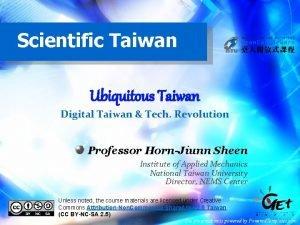 Scientific Taiwan Ubiquitous Taiwan Digital Taiwan Tech Revolution