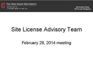 Site License Advisory Team February 28 2014 meeting