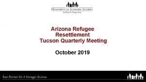 Arizona Refugee Resettlement Tucson Quarterly Meeting October 2019