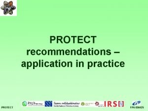 PROTECT recommendations application in practice PROTECT FP 6
